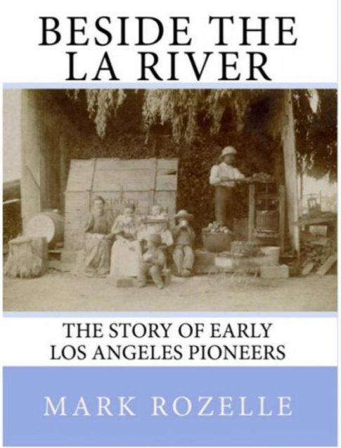 Presentation on the LA River by author Mark Rozelle