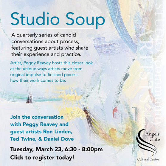 Angels Gate Studio Soup 3-23-21